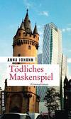 Cover von: Tödliches Maskenspiel