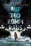 Cover von: Auf Tod komm raus