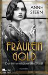 Cover von: Fräulein Gold: Der Himmel über der Stadt