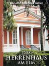 Cover von: Das Herrenhaus am Elm