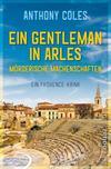 Cover von: Ein Gentleman in Arles – Mörderische Machenschaften