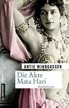 Cover von: Die Akte Mata Hari