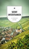 Cover von: Tatort Unterfranken