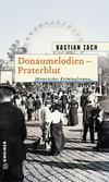 Cover von: Donaumelodien - Praterblut