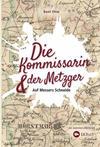 Cover von: Die Kommissarin und der Metzger - Auf Messers Schneide