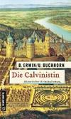 Cover von: Die Calvinistin
