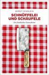 Cover von: Schnüffelei und Schäufele