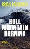 Cover von: Bull Mountain Burning