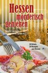 Cover von: Hessen mörderisch genießen