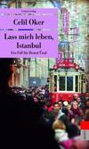 Cover von: Lass mich leben, Istanbul