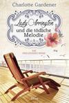 Cover von: Lady Arrington und die tödliche Melodie