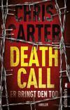 Cover von: Death Call. Er bringt den Tod