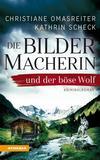 Cover von: Die Bildermacherin und der böse Wolf