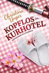 Cover von: Kopflos im Kurhotel