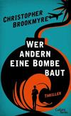 Cover von: Wer andern eine Bombe baut