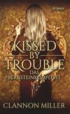 Cover von: Kissed by Trouble - Das Bernsteinkomplott