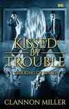 Cover von: Kissed by Trouble - Der King of Kings