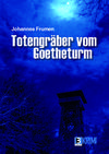 Cover von: Totengräber vom Goetheturm