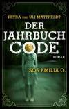 Cover von: Der Jahrbuchcode. SOS Emilia O.