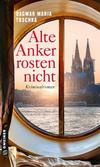 Cover von: Alte Anker rosten nicht