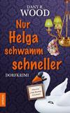 Cover von: Nur Helga schwamm schneller