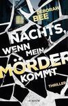 Cover von: Nachts, wenn mein Mörder kommt