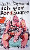 Cover von: Ich war Dora Suarez