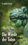 Cover von: Die Würde der Toten