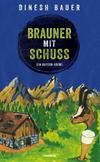 Cover von: Brauner mit Schuss
