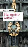 Cover von: Herrgottswasser