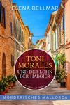 Cover von: Toni Morales und der Lohn der Habgier