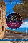 Cover von: Toni Morales und die Töchter des Zorns