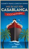 Cover von: Nie zu alt für Casablanca