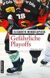 Cover von: Gefährliche Playoffs