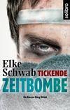 Cover von: Tickende Zeitbombe