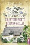 Cover von: Die letzten Worte des Ian O'Shelley