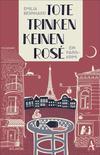 Cover von: Tote trinken keinen Rosé