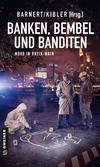 Cover von: Banken, Bembel und Banditen