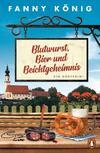 Cover von: Blutwurst, Bier und Beichtgeheimnis