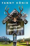 Cover von: Himmel, Herrgott, Hirschgeweih