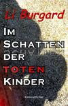 Cover von: Im Schatten der toten Kinder