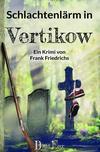 Cover von: Schlachtenlärm in Vertikow