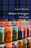 Cover von: Bittere Orangen im Glas