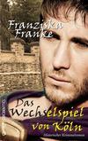 Cover von: Das Wechselspiel von Köln