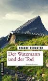 Cover von: Der Watzmann und der Tod