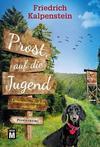 Cover von: Prost, auf die Jugend