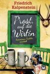 Cover von: Prost, auf die Wirtin