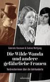 Cover von: Die wilde Wanda und andere gefährliche Frauen