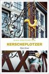 Cover von: Kerscheplotzer