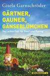 Cover von: Gärtner, Gauner, Gänseblümchen